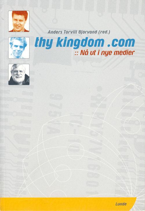 Thy Kingdom .com